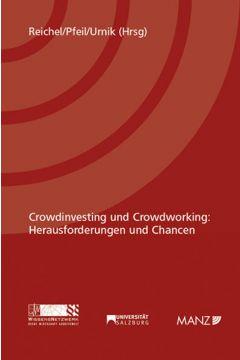 Crowdinvesting und Crowdworking: Herausforderungen und Chancen