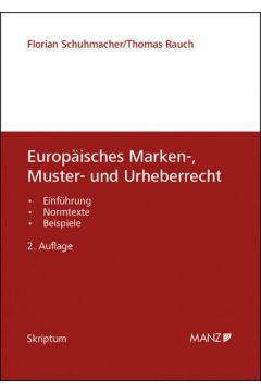 Europäisches Marken-, Muster- und Urheberrecht
