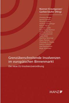 Grenzüberschreitende Insolvenzen im europäischen Binnenmarkt