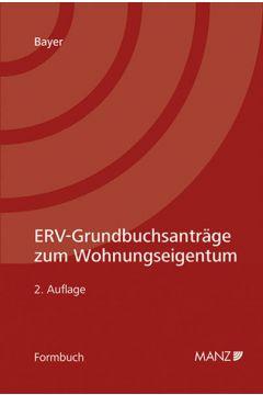 ERV-Grundbuchsanträge zum Wohnungseigentum