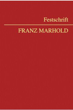 Festschrift Franz Marhold