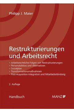 Restrukturierungen und Arbeitsrecht