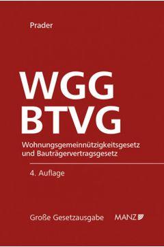 Wohnungsgemeinnützigkeitsgesetz und Bauträgervertragsgesetz WGG und BTVG