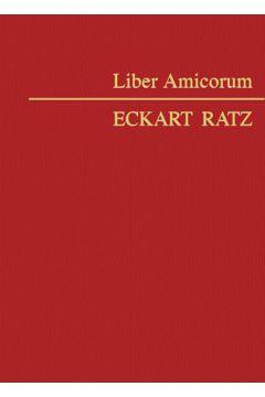Liber Amicorum Eckart Ratz