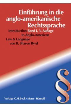 Einführung in die Anglo-Amerikanische Rechtssprache = Introduction to Anglo- American Law & Language