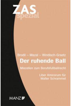 Der ruhende Ball