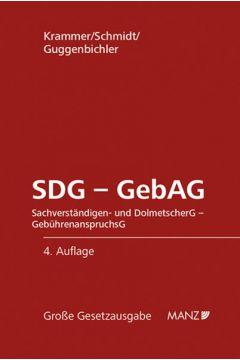 SDG - GebAG Sachverständigen- und DolmetscherG - GebührenanspruchsG