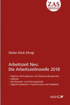 Arbeitszeit Neu: Die Arbeitszeitnovelle 2018