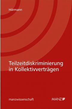 Teilzeitdiskriminierung in Kollektivverträgen