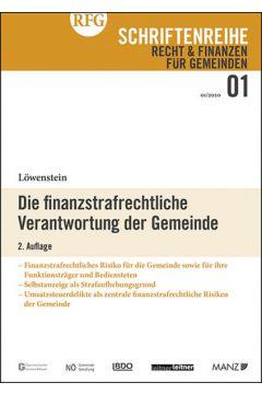 Die finanzstrafrechtliche Verantwortung der Gemeinde 2.Auflage