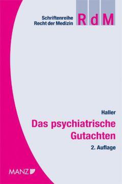 Das psychiatrische Gutachten