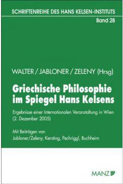 Griechische Philosophie im Spiegel Hans Kelsens