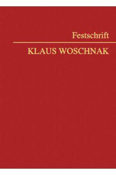 Festschrift Klaus Woschnak