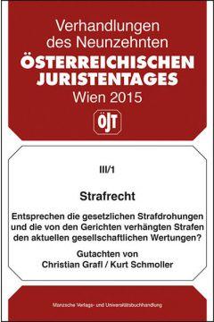 Strafrecht Entsprechen die gesetzlichen Strafdrohungen... Gutachten v. Christian Grafl/Kurt Schmoller