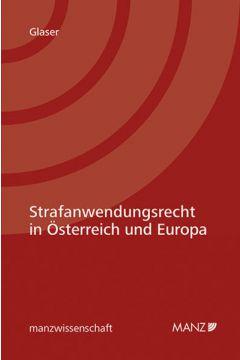 Strafanwendungsrecht in Österreich und Europa
