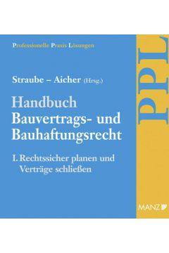 PAKET: Handbuch Bauvertrags- und Bauhaftungsrecht Band I: Rechtssicher Planen