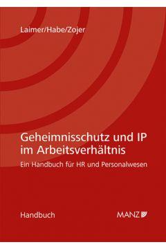 Geheimnisschutz und IP im Arbeitsverhältnis