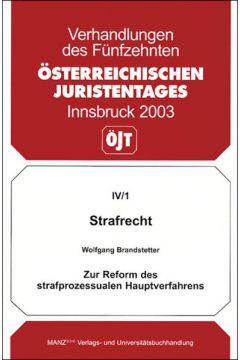 Strafrecht - Zur Reform des strafprozessualen Hauptverfahrens