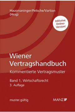 Wiener Vertragshandbuch Wirtschaftsrecht I