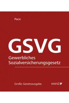 Die Sozialversicherung der in der gewerblichen Wirtschaft selbständig Erwerbstätigen - GSVG