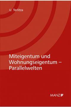 Miteigentum und Wohnungseigentum - Parallelwelten