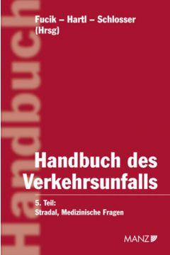 Handbuch des Verkehrsunfalls Medizinische Fragen