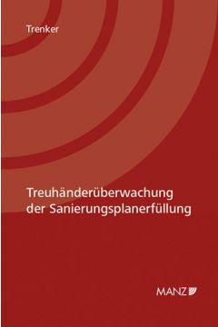 Treuhänderüberwachung der Sanierungsplanerfüllung