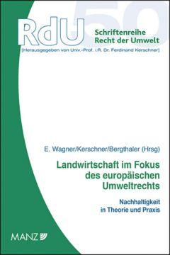 Landwirtschaft im Fokus des europäischen Umweltrechts