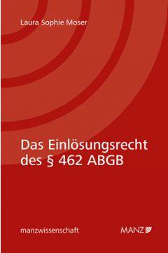 Das Einlösungsrecht des § 462 ABGB