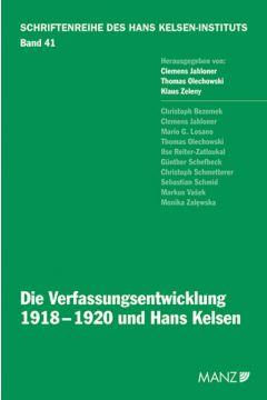 Die Verfassungsentwicklung 1918-1920 und Hans Kelsen