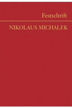 Festschrift Nikolaus Michalek