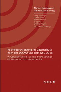 Rechtsdurchsetzung im Datenschutz nach der DSGVO und dem DSG 2018