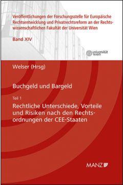Buchgeld und Bargeld - Teil 1: Rechtliche Unterschiede und Risiken nach den Rechtsordnungen der CEE-Staaten