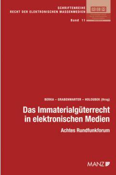 Das Immaterialgüterrecht in elektronischen Medien