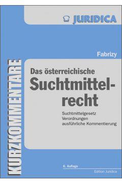 Das österreichische Suchtmittelrecht