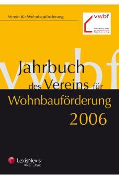 Jahrbuch des Vereins für Wohnbauförderung 2006