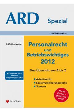 Personalrecht und Betriebswichtiges 2012