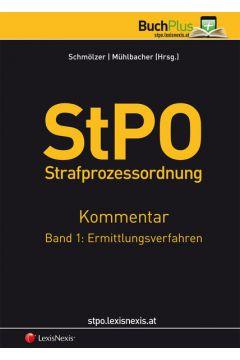 StPO Strafprozessordnung - Kommentar / StPO Strafprozessordnung - Kommentar Band 1: Ermittlungsverfahren