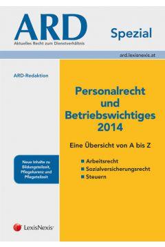 Personalrecht und Betriebswichtiges 2014