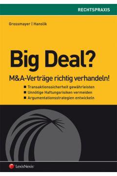 Big Deal: M&A-Verträge richtig verhandeln