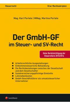 Der GmbH-GF im Steuer- und Sozialversicherungsrecht