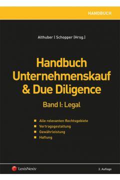 Handbuch Unternehmenskauf & Due Diligence, Band I: legal