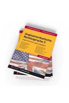 Angloamerikanische Rechtssprache / PAKET Angloamerikanische Rechtssprache 1 - 3