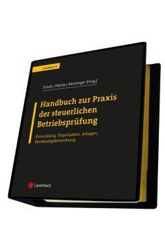 Handbuch zur Praxis der steuerlichen Betriebsprüfung