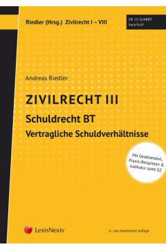 Studienkonzept Zivilrecht / Zivilrecht III - Schuldrecht Besonderer Teil - Vertragliche Schuldverhältnisse