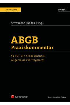 ABGB Praxiskommentar / ABGB Praxiskommentar - Band 5, 5. Auflage