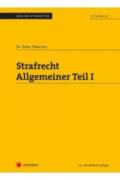 Strafrecht - Allgemeiner Teil I (Skriptum)