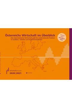 Österreichs Wirtschaft im Überblick 2020/21