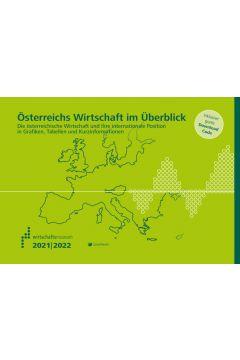 Österreichs Wirtschaft im Überblick 2021/22
