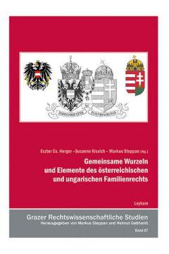 Gemeinsame Wurzeln und Elemente des österreichischen und ungarischen Familienrechts